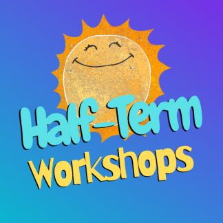 Half Term Workshops